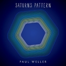 Saturns Pattern (Deluxe Edition )/Paul Weller
