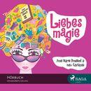 Das magische Buch, Folge 2: Liebesmagie (Ungekürzt)/Anne-Marie Donslund