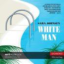 White Man (Ungekürzt)/Sara Johnsen