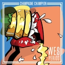 Champagne Champion/Wes Period