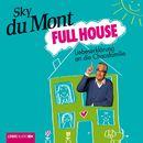 Full House - Liebeserklärung an die Chaosfamilie/Sky du Mont