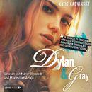 Dylan & Gray/Katie Kacvinsky