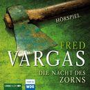 Die Nacht des Zorns - Hörspiel des WDR/Fred Vargas