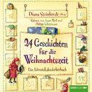 24 Geschichten für die Weihnachtszeit - Ein Adventskalenderhörbuch/Diana Steinbrede