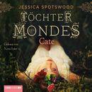 Töchter des Mondes - Cate (1. Teil)/Jessica Spotswood