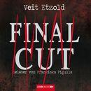 Final Cut/Veit Etzold
