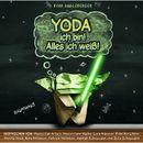 Yoda ich bin! Alles ich weiß!/Tom Angleberger