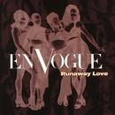 Runaway Love/En Vogue