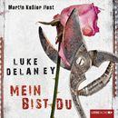 Mein bist du/Luke Delaney