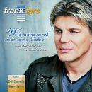 Wie bekommt man eine Liebe aus dem Herzen wieder raus (Remixes)/Frank Lars