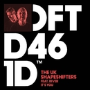 It's You (feat. River)/The UK Shapeshifters