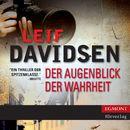 Der Augenblick der Wahrheit (Ungekürzt)/Leif Davidsen