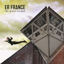The Great Escape/ER France