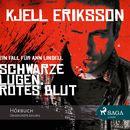 Schwarze Lügen, rotes Blut (Ungekürzt)/Kjell Eriksson