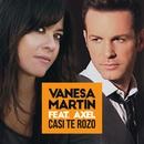 Casi te rozo (feat. Axel)/Vanesa Martín