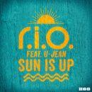 Sun Is Up/R.I.O.