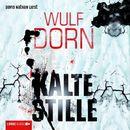 Kalte Stille/Wulf Dorn