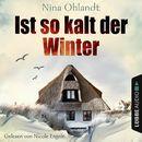 Ist so kalt der Winter - Nordsee-Krimi Kurzgeschichte/Nina Ohlandt
