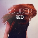 Louder/Red