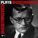 Shostakovich plays Shostakovich/Dmitri Shostakovich