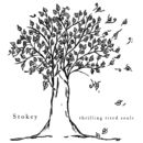 Thrilling Tired Souls/Stokey