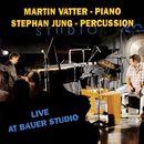 Live at Bauer Studio/Martin Vatter