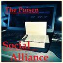 The Poisen/Social Alliance