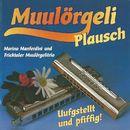 Muulörgeli Plausch/Marino Manferdini