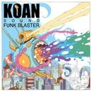 Funk Blaster EP/KOAN Sound