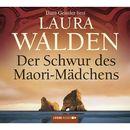 Der Schwur des Maori-Mädchens/Laura Walden
