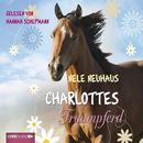 Charlottes Traumpferd - 1. Teil/Nele Neuhaus