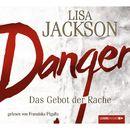 Danger - Das Gebot der Rache/Lisa Jackson