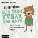 Bin isch Freak, oda was?! - Geschichten aus einer durchgeknallten Republik/Philipp Möller