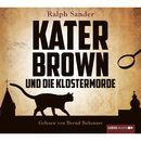 Kater Brown und die Klostermorde/Ralph Sander