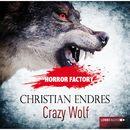 Horror Factory, Folge 2: Crazy Wolf - Die Bestie in mir!/Christian Endres