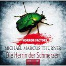Horror Factory, Folge 7: Die Herrin der Schmerzen/Michael Marcus Thurner