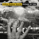 Passage Of Time/Joshua Redman