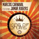 King of Drums (feat. Jamar Rogers)/Marcos Carnaval