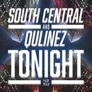 Tonight/South Central & Qulinez