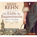 Die Liebe der Baumeisterin/Heidi Rehn