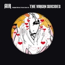 The Virgin Suicides (Deluxe Version - 15th Anniversary)/Air