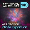 Infinite Expansion/Re:Creation