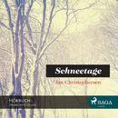 Schneetage (Ungekürzt)/Jan Christophersen