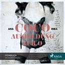 Coco - Ausbildung zur O - Ein erotischer Roman (Ungekürzt)/Ana Riba