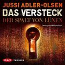 Das Versteck - Der Spalt von Lünen/Jussi Adler-Olsen