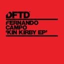 Kin Kirby EP/Fernando Campo