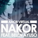 Amor virtual (feat. Belén Ayuso)/Nakor