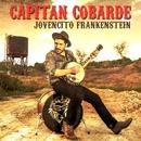 Jovencito Frankenstein/Capitán Cobarde