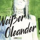 Weißer Oleander/Janet Fitch