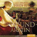 Die Wundärztin/Heidi Rehn